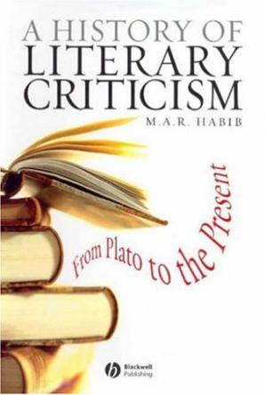 Book cover A History of Literary Criticism and Theory: From Plato to the Present