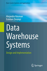 Book cover Data Warehouse Systems: Design and Implementation