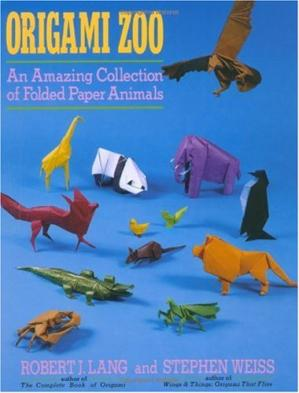 Book cover Origami Zoo: An Amazing Collection of Folded Paper Animals