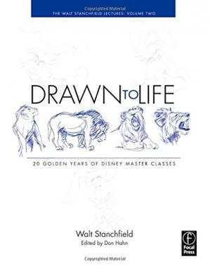 Kitap kapağı Drawn to Life: 20 Golden Years of Disney Master Classes: Volume 2: The Walt Stanchfield Lectures