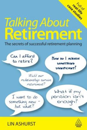 Book cover Talking About Retirement: The Secrets of Successful Retirement Planning
