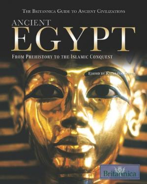 Buchdeckel Ancient Egypt: From Prehistory to the Islamic Conquest (The Britannica Guide to Ancient Civilizations)
