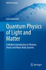 Book cover Quantum Physics of Light and Matter: A Modern Introduction to Photons, Atoms and Many-Body Systems