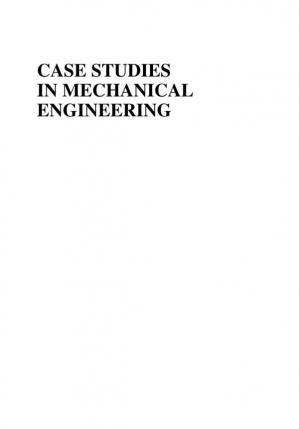 Обложка книги Case Studies in Mechanical Engineering: Decision Making, Thermodynamics, Fluid Mechanics and Heat Transfer