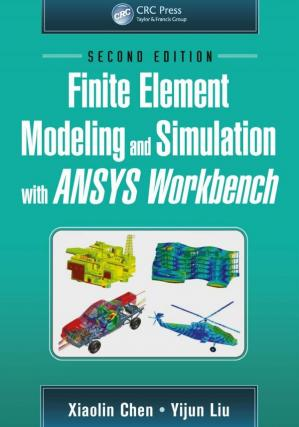 Book cover Finite element modeling and simulation with ANSYS Workbench