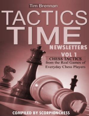 Portada del libro Tactics Time Newsletters. Vol.1 Chess tactics from the Real Games of Everyday Chess Players