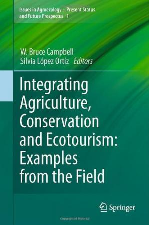 Kulit buku Integrating Agriculture, Conservation and Ecotourism: Examples from the Field