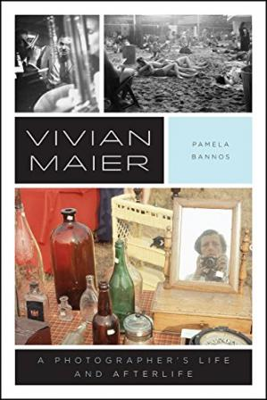 Обкладинка книги Vivian Maier: A Photographer's Life and Afterlife