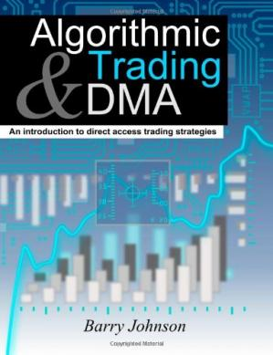 पुस्तक कवर Algorithmic Trading and DMA: An introduction to direct access trading strategies
