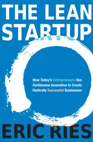 غلاف الكتاب The Lean Startup: How Today's Entrepreneurs Use Continuous Innovation to Create Radically Successful Businesses