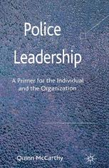 ปกหนังสือ Police Leadership: A Primer for the Individual and the Organization
