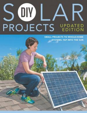 Buchdeckel DIY Solar Projects - Updated Edition: Small Projects to Whole-home Systems: Tap Into the Sun