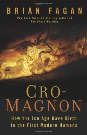 Book cover Cro-Magnon: How the Ice Age Gave Birth to the First Modern Humans