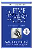 Book cover The Five Temptations of a CEO: A Leadership Fable