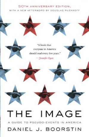 Book cover The image: a guide to pseudo-events in America