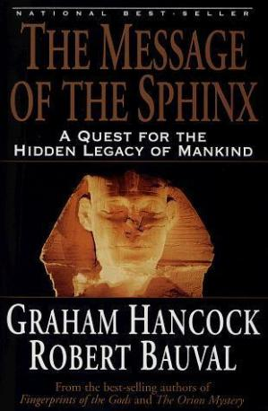 Portada del libro The Message of the Sphinx: A Quest for the Hidden Legacy of Mankind