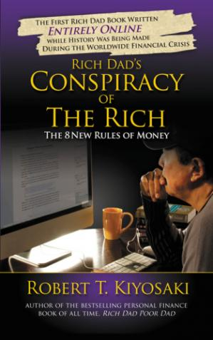 Book cover Rich Dad's Conspiracy of The Rich: The 8 New Rules of Money
