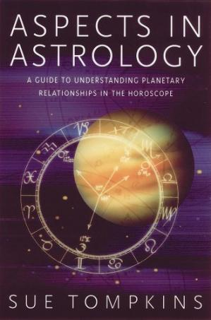 Buchdeckel Aspects in Astrology: A Guide to Understanding Planetary Relationships in the Horoscope