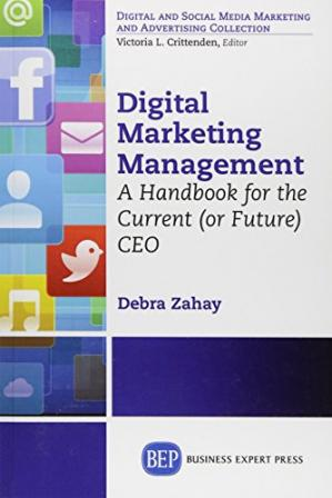 Book cover Digital marketing management : a handbook for the current (or future) CEO