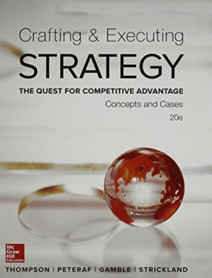 Couverture du livre Crafting & Executing Strategy: The Quest for Competitive Advantage:  Concepts and Cases