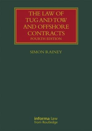 Couverture du livre The Law of Tug and Tow and Offshore Contracts