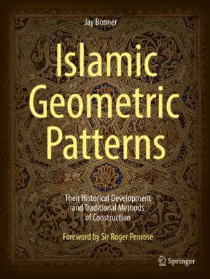 ปกหนังสือ Islamic Geometric Patterns: Their Historical Development and Traditional Methods of Construction