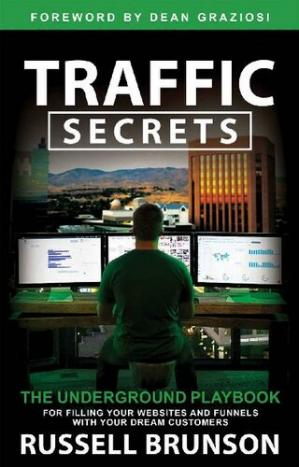 Buchdeckel Traffic Secrets ; The Underground Playbook for Filling Your Websites and Funnels with Your Dream Customers