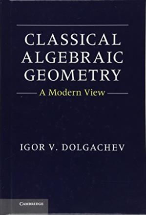 غلاف الكتاب Classical Algebraic Geometry: A Modern View