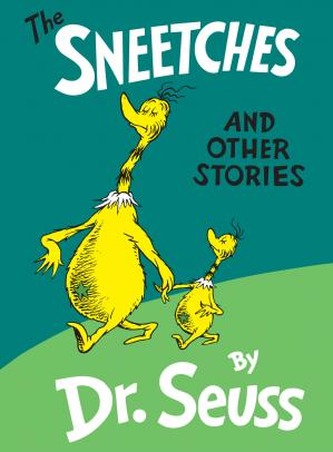 Book cover The Sneetches and Other Stories