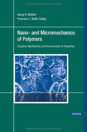 Book cover Nano- and Micromechanics of Polymers. Structure Modification and Improvement of Properties