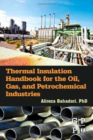 Book cover Thermal Insulation Handbook for the Oil, Gas, and Petrochemical Industries
