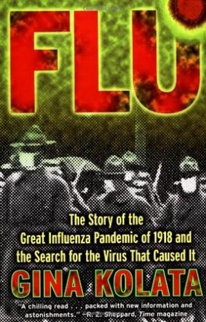 Book cover Flu: The Story Of The Great Influenza Pandemic of 1918 and the Search for the Virus that Caused It