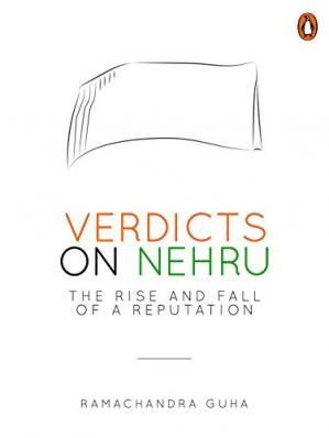 Buchdeckel Verdicts on Nehru: The Rise and Fall of a Reputation