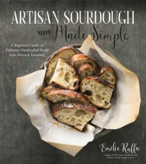 Buchdeckel Artisan Sourdough Made Simple: A Beginner's Guide to Delicious Handcrafted Bread with Minimal Kneading
