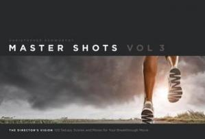 Book cover Master Shots Vol 3: The Director's Vision: 100 Setups, Scenes and Moves for Your Breakthrough Movie