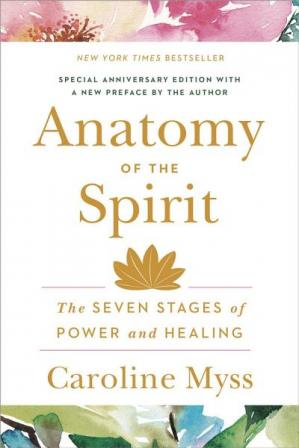 Book cover Anatomy of the spirit : the seven stages of power and healing
