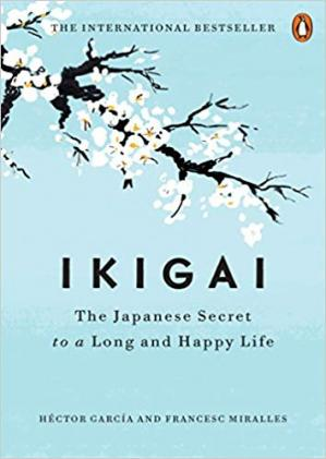 Обкладинка книги Ikigai: The Japanese Secret to a Long and Happy Life