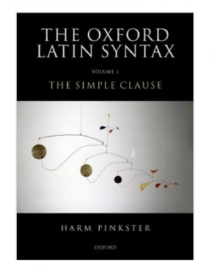 Book cover Oxford Latin Syntax: Volume 1: The Simple Clause