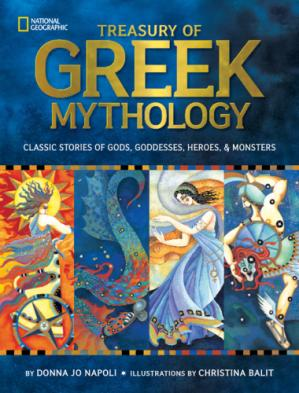 Book cover Treasury of Greek Mythology  Classic Stories of Gods, Goddesses, Heroes & Monsters
