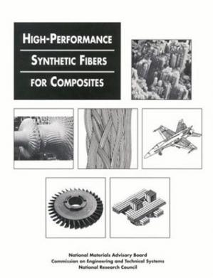 Kitap kapağı High Performance Synthetic Fibers for Composites (Publication (National Research Council (U.S.)), No. 458.)