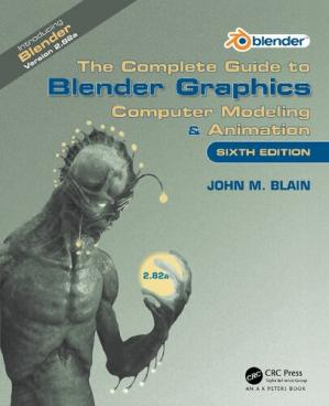 Book cover COMPLETE GUIDE TO BLENDER GRAPHICS : computer modeling & animation.
