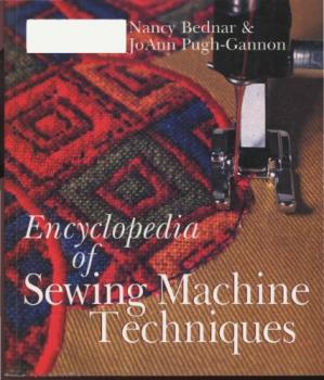Book cover Encyclopedia of Sewing Machine Techniques