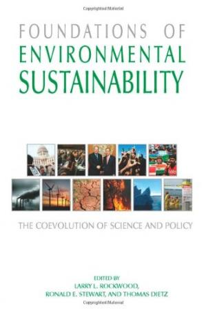 Book cover Foundations of Environmental Sustainability: The Coevolution of Science and Policy