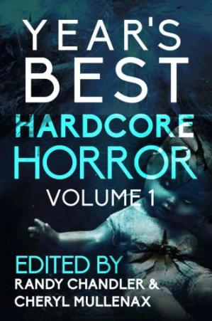 Book cover Year's Best Hardcore Horror Volume 1