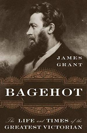 Portada del libro Bagehot: The Life and Times of the Greatest Victorian