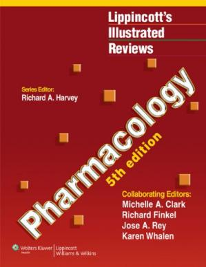 书籍封面 Pharmacology, 5th Edition (Lippincott's Illustrated Reviews)