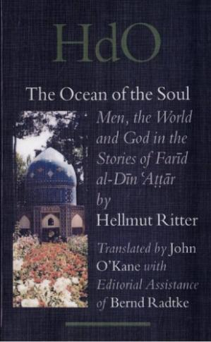 Couverture du livre The Ocean of the Soul: Men, the World and God in the Stories of Farīd Al-Dīn ˁAṭṭār (Handbook of Oriental Studies)