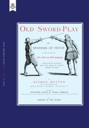 Εξώφυλλο βιβλίου OLD SWORD-PLAY. The systems of fence