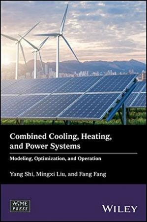Okładka książki Combined Cooling, Heating, and Power Systems: Modeling, Optimization, and Operation