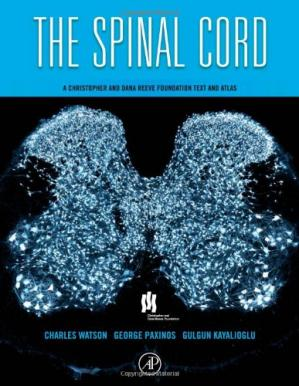 Bìa sách The Spinal Cord: A Christopher and Dana Reeve Foundation Text and Atlas